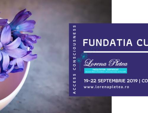 Curs Access Consciousness Fundatia | 19-22 Septembrie, Constanta