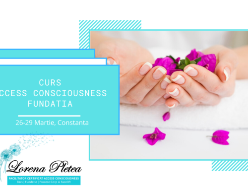 Curs ONLINE Access Consciousness Fundatia | 26-29 Martie, Constanta