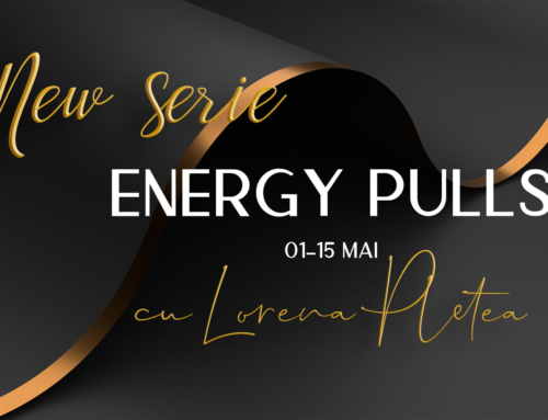 Energy Pulls – New series – 01-15 mai