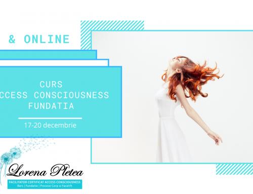 Curs Live & Online Access Consciousness Fundatia | 17-20 decembrie