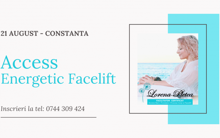 Curs Access Energetic Facelift - 21 August, Constanta