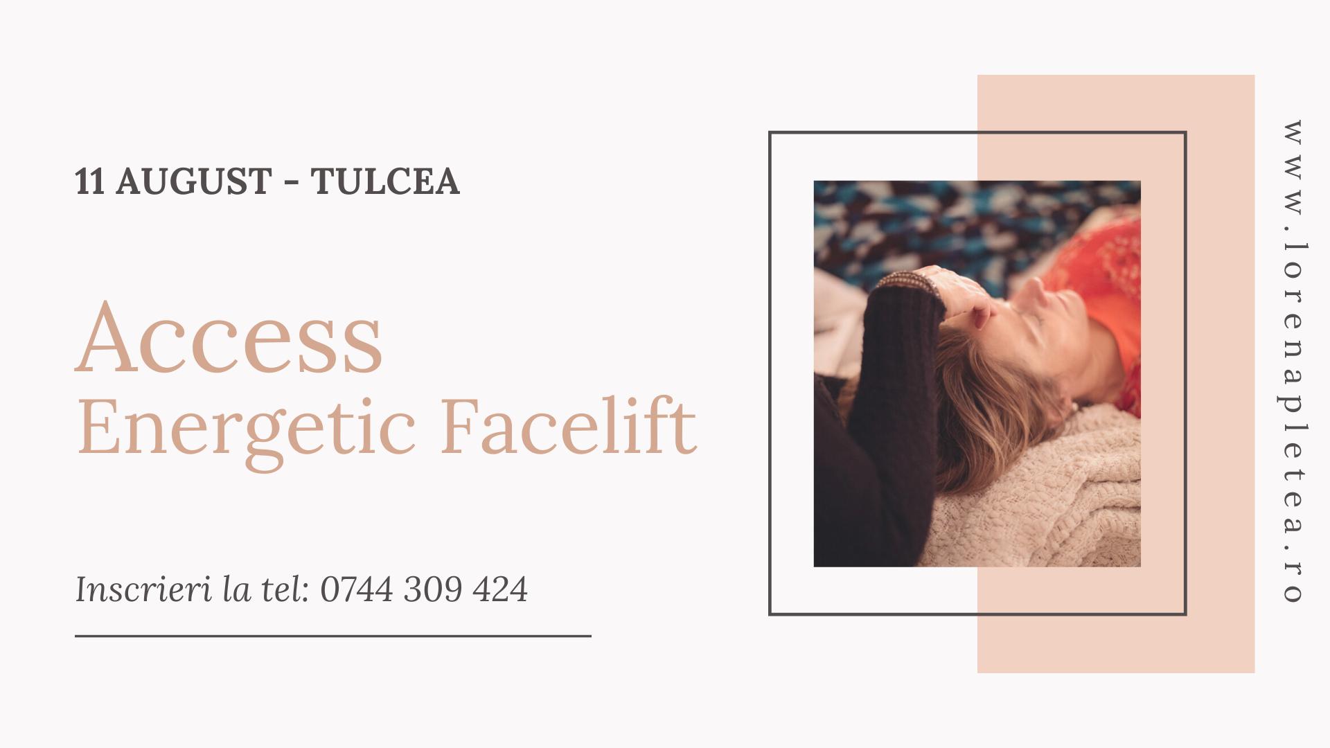 Curs Access Energetic Facelift – 11 August, Tulcea